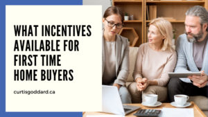 What Incentives are Available for First Time Home Buyers