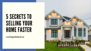 5 Secrets to Selling Your Home Faster