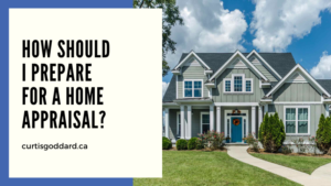 How Should I Prepare for a Home Appraisal?