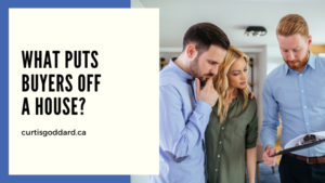 What Puts Buyers Off a House?