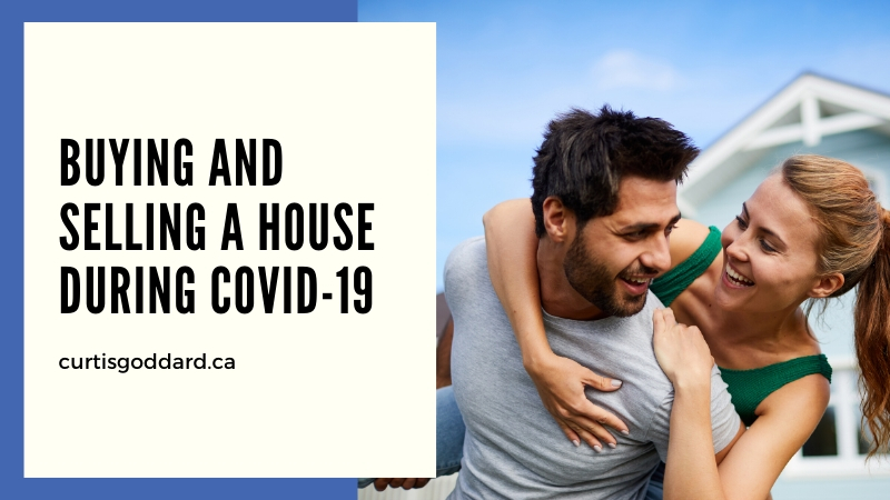 Buying and Selling a House During COVID-19