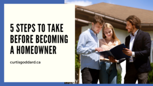 5 Steps to Take Before Becoming a Homeowner